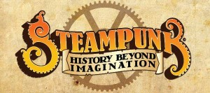 Steampunk: History beyond Imagination